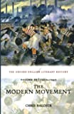The Oxford English Literary History: Volume 10: The Modern Movement (1910-1940): 1910-1940 - The Modern Movement v. 10