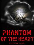 Phantom of the Heart