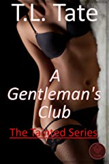 A Gentleman's Club: The Tainted Series Kindle Edition