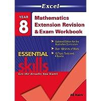 Excel Essential Skills: Mathematics Extension Revision & Exam Workbook Year 8