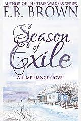 Season of Exile (Time Dance Book 2) Kindle Edition