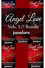 Angel Love Bundle: Vols. 1-7 A Survivor's Guide and New Discourse on Healing Our Wounds and Living Our Lives With Meaning, Significance and Joy Kindle Edition