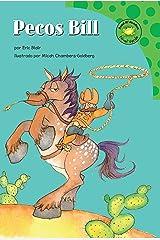 Pecos Bill (Read-it! Readers en Español: Cuentos exagerados) (Spanish Edition) Kindle Edition