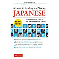 A Guide to Reading and Writing Japanese: Fourth Edition, JLPT All Levels (2,136 Japanese Kanji Characters)