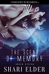 The Scent of Memory (Green Rising Book 2) Kindle Edition