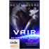 The Krinar Chronicles: Vair: Beyond the X-Club (Kindle Worlds Novella)