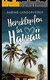 Herzklopfen in Hawaii (Aloha Reihe 2)