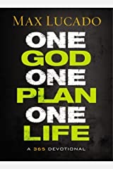 One God, One Plan, One Life: A 365 Devotional Kindle Edition