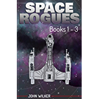Space Rogues Omnibus 1: Books 1-3