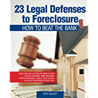 23 Legal Defenses To Foreclosure: How to Beat the Bank