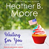 Waiting for You: Pine Valley Series, Book 4
