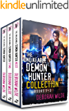 The Unlikeable Demon Hunter Collection: Books 1-3: A Devilishly Funny Urban Fantasy Romance (Nava Katz Box Set Book 1)