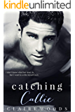 Catching Callie: A NEW ADULT & COLLEGE ROMANCE