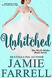 Unhitched (Misfit Brides Book 7)