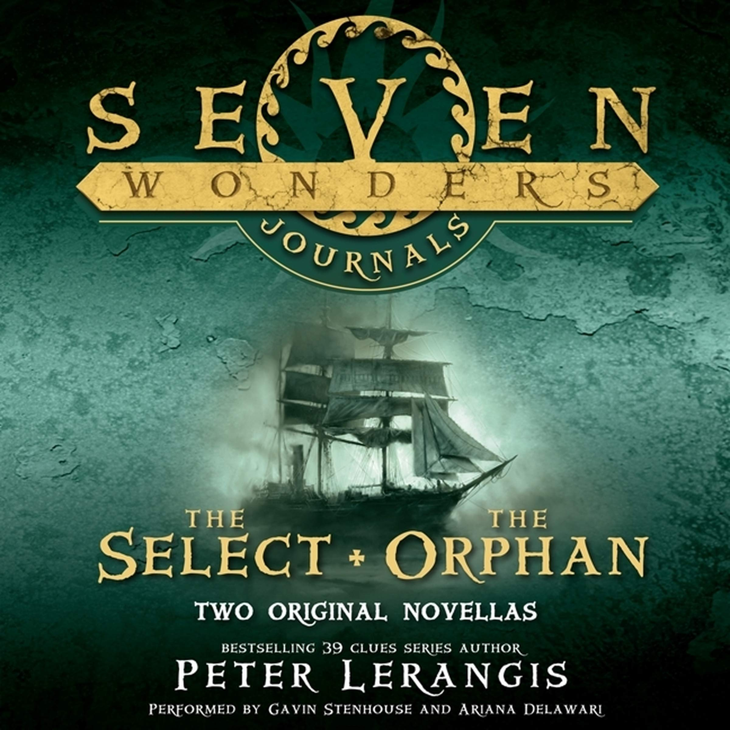 Seven Wonders Journals: ''The Select'' and ''The Orphan'' (Seven Wonders Series)