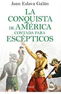 Historia de España contada para escépticos eBook: Galán, Juan Eslava: Amazon.es: Tienda Kindle
