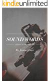 Sound Words: Listening to the Scriptures