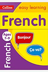 French Ages 7-9: Ideal for learning at home (Collins Easy Learning Primary Languages) Kindle Edition
