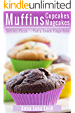 Muffins Cupcakes Mugcakes, Süß bis Pizza, Party Snack Fingerfood