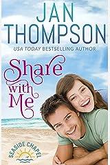 Share with Me: Welcome Home to St. Simon's Island... A Christian Beach Romance (Seaside Chapel Book 1) Kindle Edition