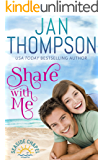 Share with Me: Welcome Home to St. Simon's Island... A Christian Beach Romance (Seaside Chapel Book 1)