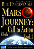 Mars Journey: Call to Action: Book 1: A SciFi Thriller Series