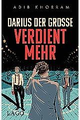 Darius der Große verdient mehr (German Edition) Kindle Edition