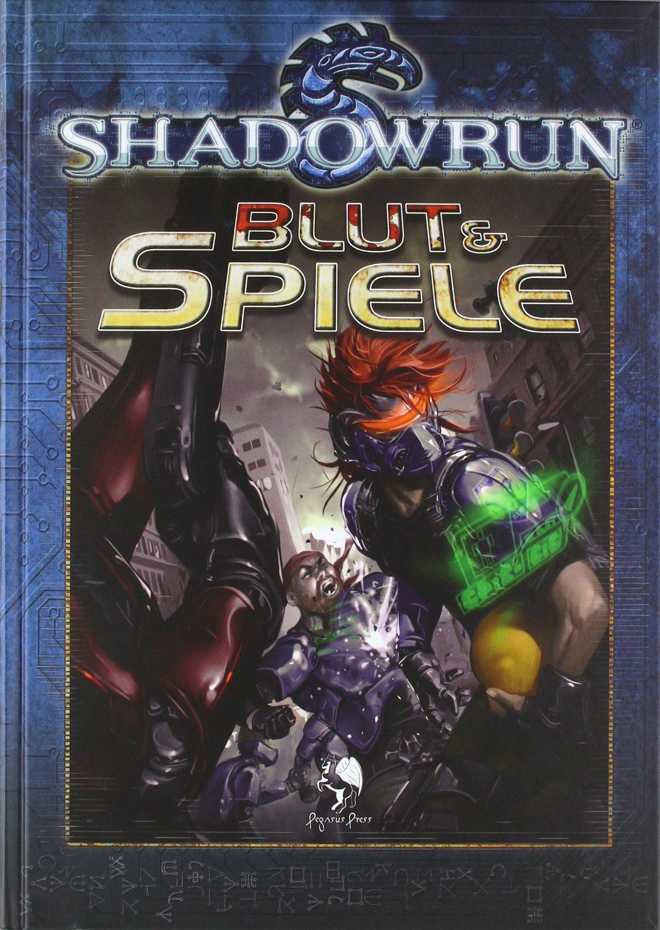 Shadowrun - Blut & Spiele