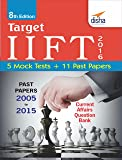 Target IIFT 2016 (Past Papers 2005 - 2015) + 5 Mock Tests
