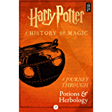 A Journey Through Potions and Herbology (Harry Potter: A Journey Through… Book 2) (English Edition)