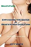 Expanding The Range at Brad's Human Dairy Farm (Brad's Farm Book 7)