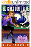 Big Girls Don't Bite: Dances With Werewolves Book Three