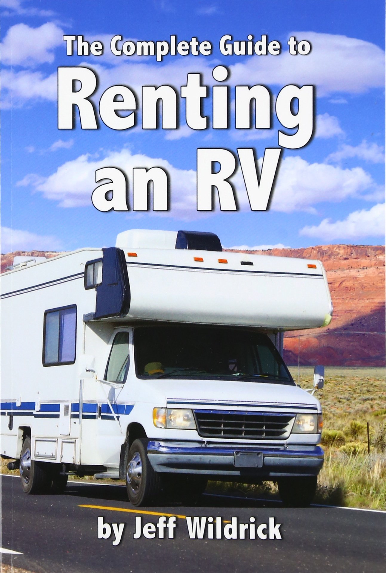 Read Online The Complete Guide to Renting an RV pdf epub