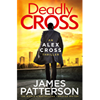 Deadly Cross: (Alex Cross 28)
