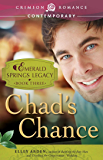Chad's Chance: Book 3 in the Emerald Springs Legacy