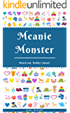 Meanie Monster: Watch Out, Daddy's About!