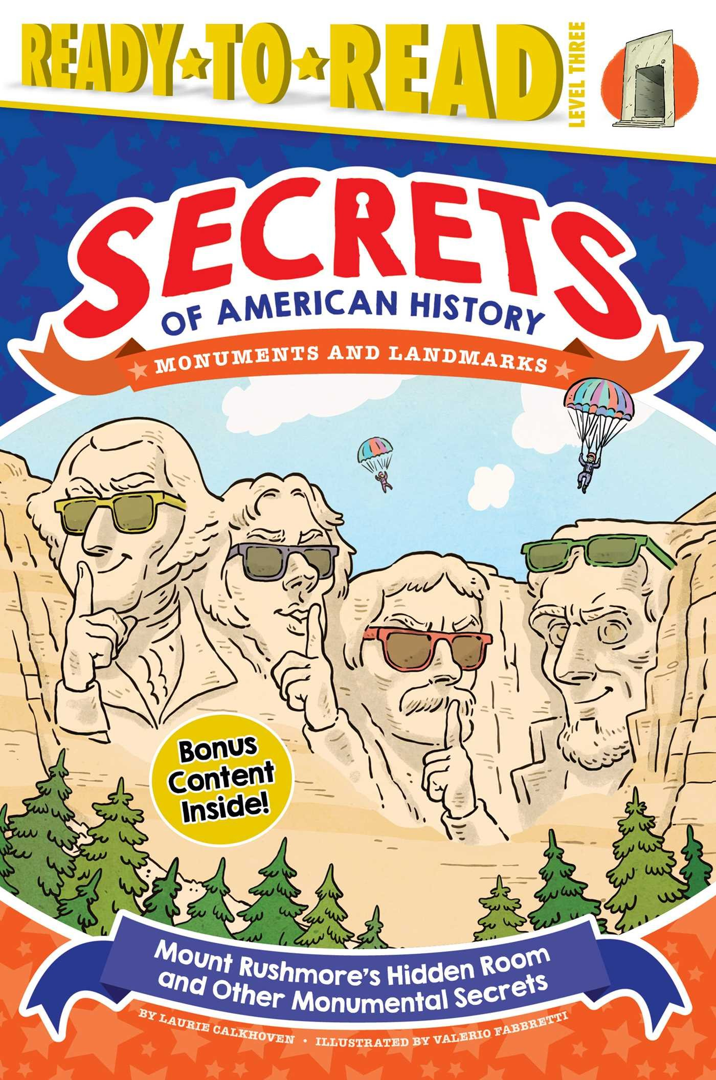 Amazon.com: Mount Rushmore's Hidden Room and Other Monumental Secrets: Monuments and Landmarks (Secrets of American History) (9781534429246): Calkhoven, Laurie, Fabbretti, Valerio: Books