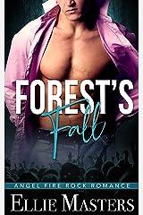 Forest's Fall: A Dark Captive Romance (Angel Fire Rock Romance Book 6) Kindle Edition