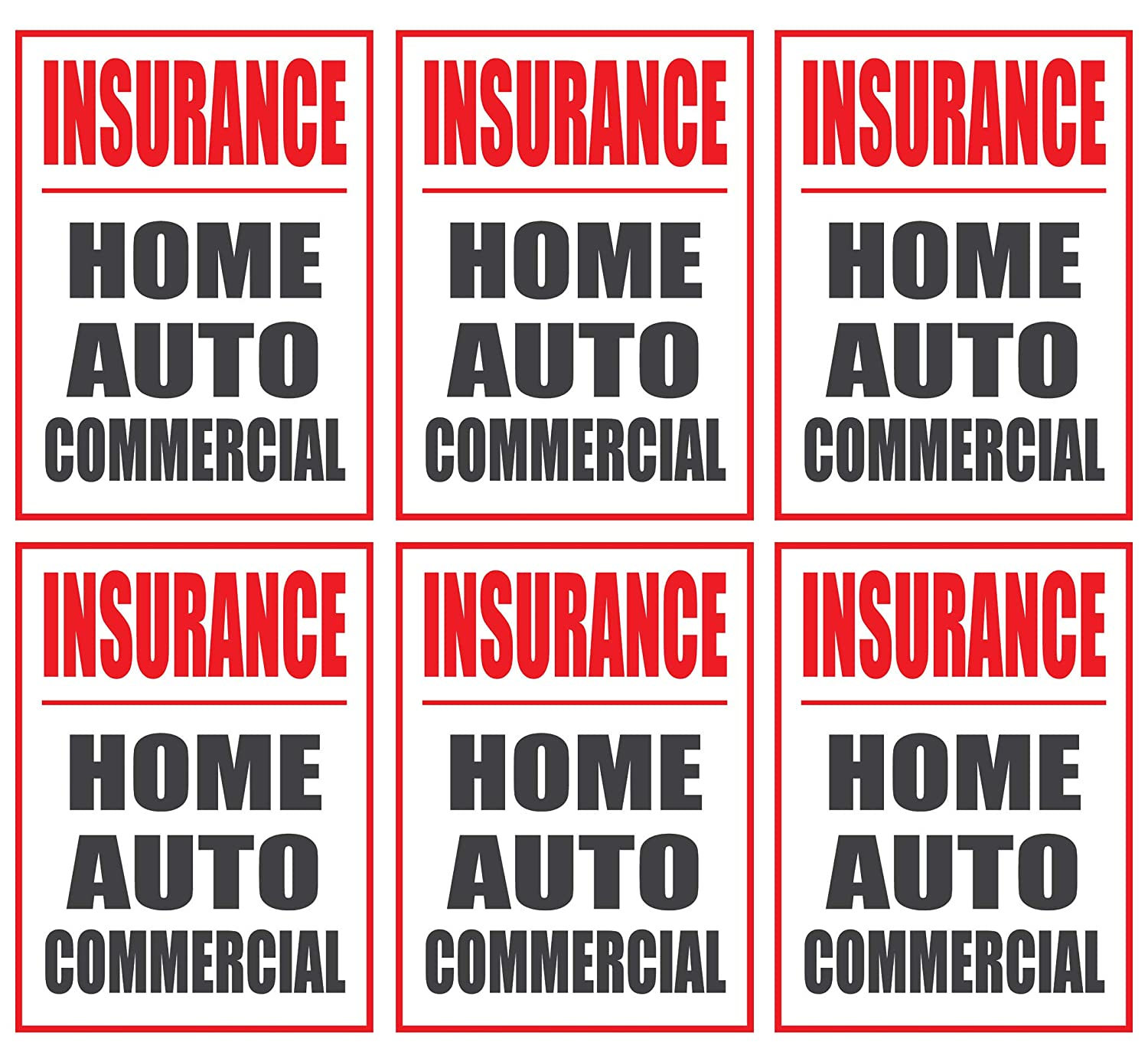 18w x 24h Large Store Window//Wall Retail Display Paper Signs Insurance Home Auto Commercial Red and Black on White 6 Pack