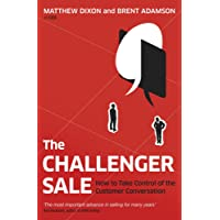 Challenger Sale: Taking Control of the Customer Conversation