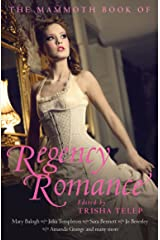The Mammoth Book of Regency Romance Kindle Edition