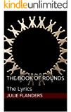 The Book of Rounds: The Lyrics