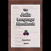The Julia Language Handbook