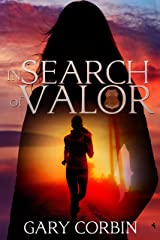 In Search of Valor: A Valorie Dawes Novella (Valorie Dawes Thrillers Book 1) Kindle Edition