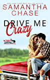 Drive Me Crazy (RoadTripping)