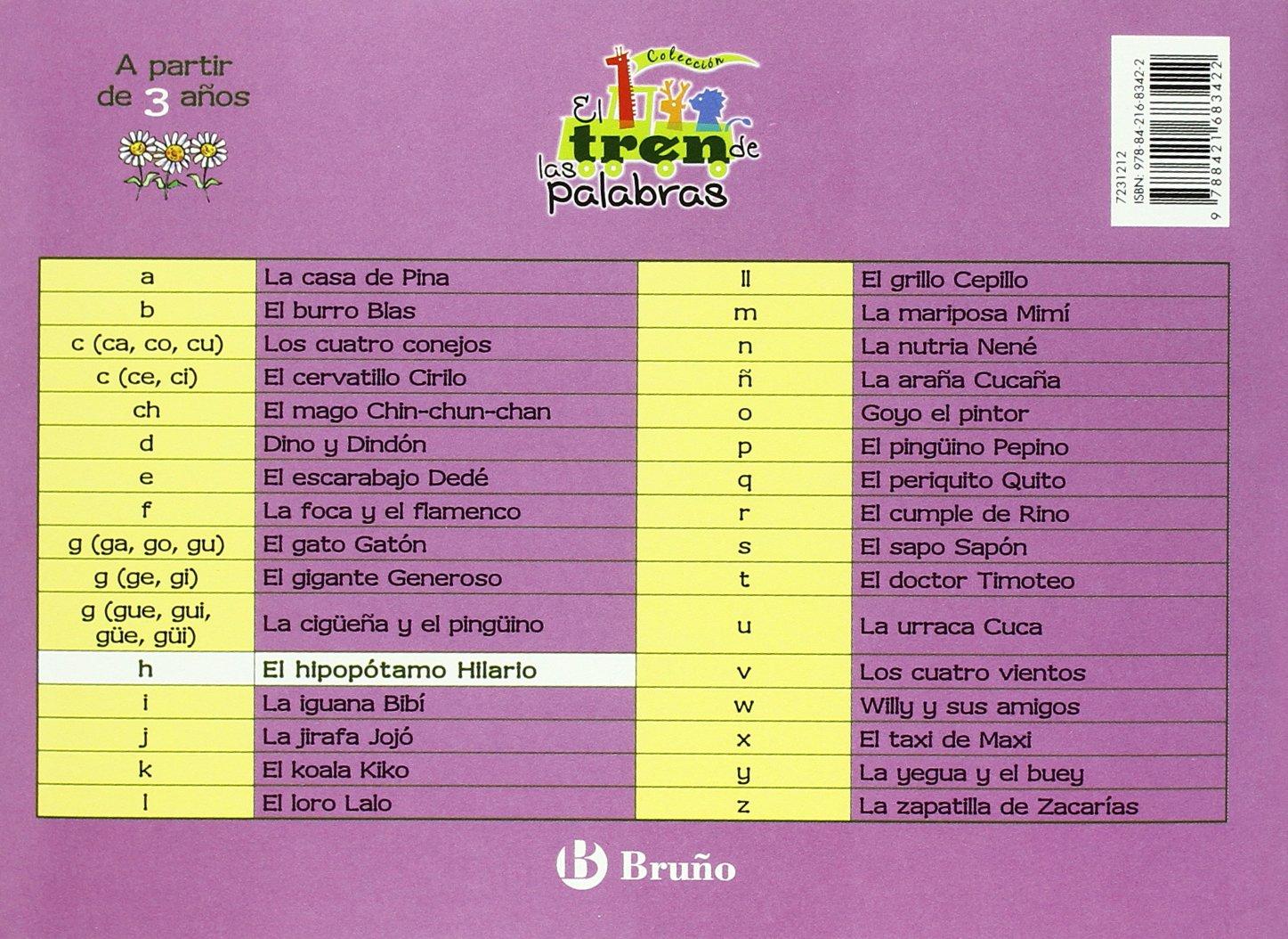 El hipopotamo hilario / The Hippo Hilario: Un cuento con la H / A Story with H (El tren de las palabras / The Train of Words) (Spanish Edition): Beatriz ...