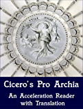 Cicero's Pro Archia: An Acceleration Reader with Translation