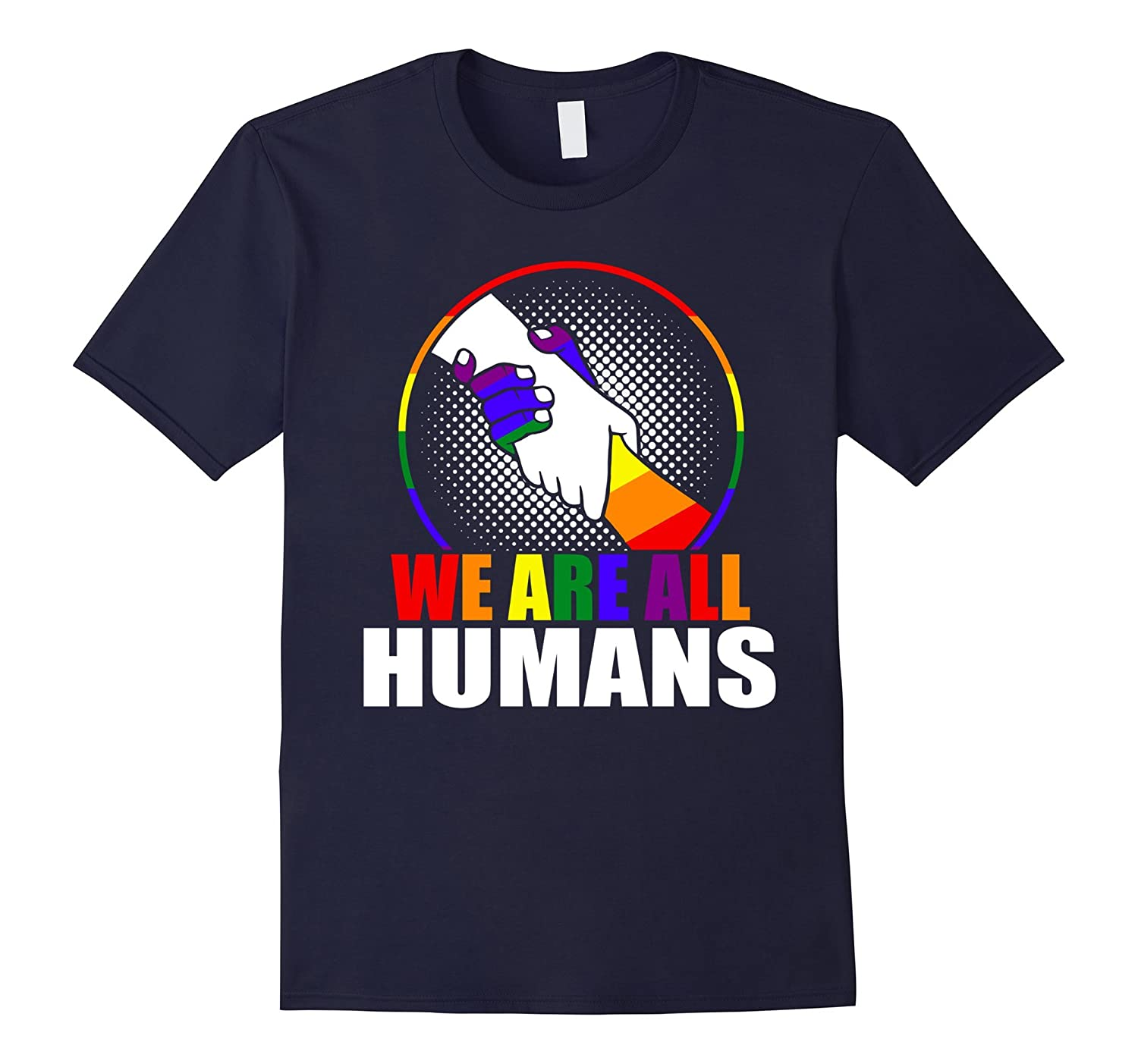 We Are All Humans T-Shirt Awesome LGBT Pride March-CD