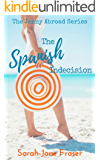 The Spanish Indecision (The Jenny Abroad Series Book 1)