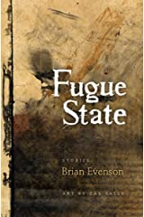 Fugue State: Stories Kindle Edition